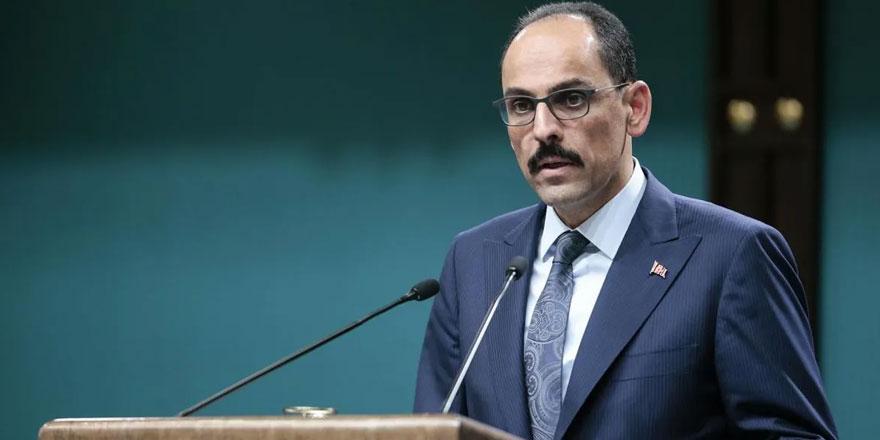 """İbrahim Kalın'dan Türkiye ile Arap ülkeleriyle """"yeni bir sayfa"""" mesajı"""