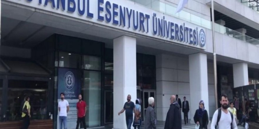 Esenyurt Üniversitesi ilan verdi