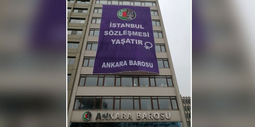 Ankara Barosu'ndan İstanbul Sözleşmesi'nin feshedilmesine pankartlı tepki