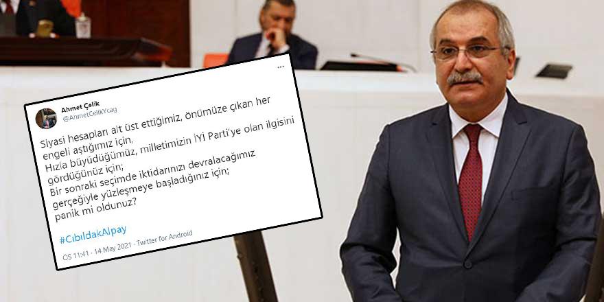 İYİ Parti İstanbul Milletvekili Ahmet Çelik'ten, Alpay Özalan'a sert yanıt
