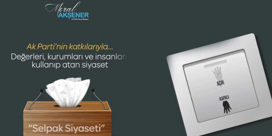 İYİ Parti'den AKP'ye 'selpak siyaseti' videosu
