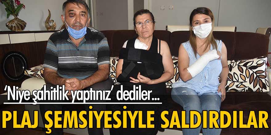 Antalya'da aileye şahitlik yaptığı gerekçesiyle plaj şemsiyesiyle saldırdılar!