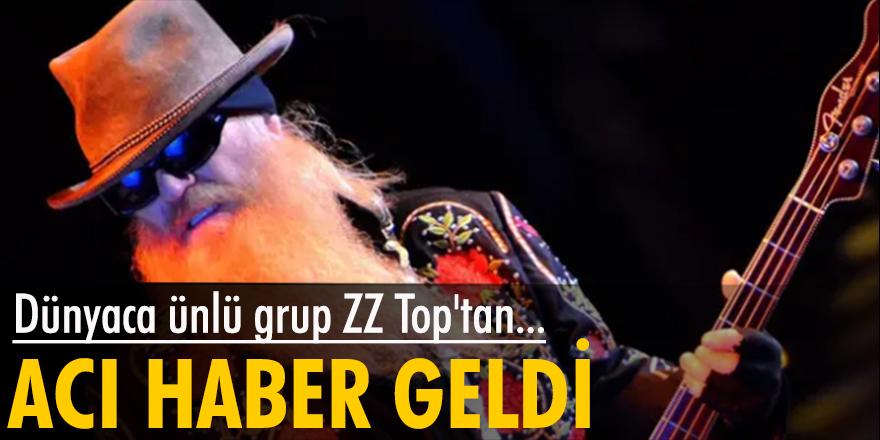 Dünyaca ünlü grup ZZ Top'tan acı haber