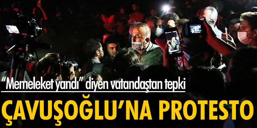 Yangın bölgesine giden Mevlüt Çavuşoğlu'na protesto