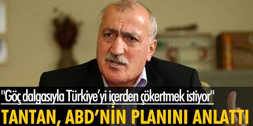 Sadettin Tantan'dan dikkat çeken açıklama: ABD, Türkiye'yi içerden çökertmek istiyor