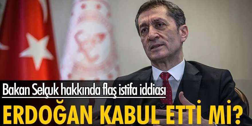 Bakan Selçuk hakkında flaş istifa iddiası! Erdoğan kabul etti mi?