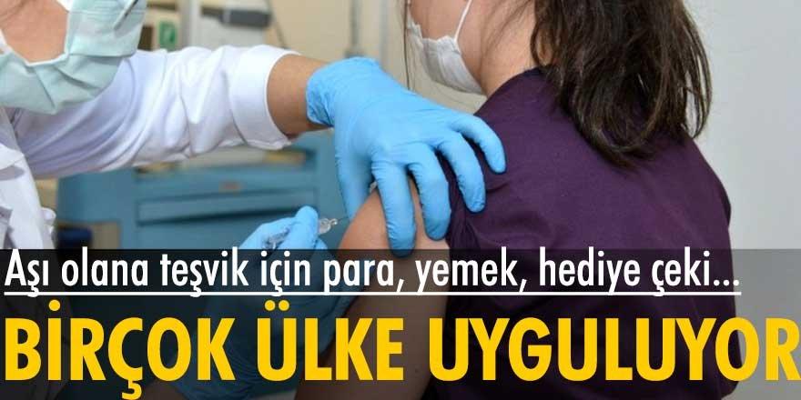 ABD, Yunanistan, Sırbistan... Birçok ülke aşı teşviği için bakın ne uyguluyor