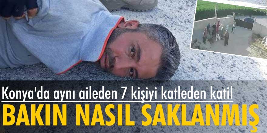 Konya'da aynı aileden 7 kişiyi öldüren katil Mehmet Altun'nun nasıl saklandığı ortaya çıktı