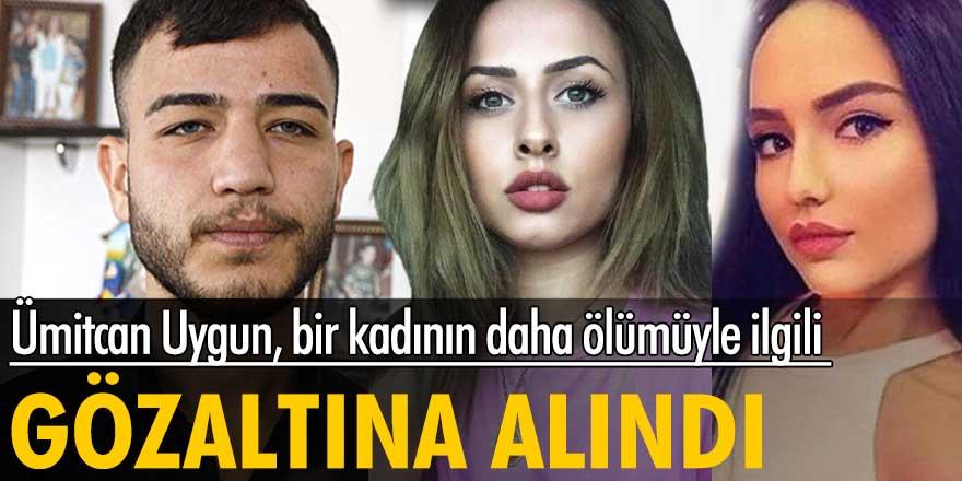 Ümitcan Uygun, Esra Hankulu'nun ölümüyle ilgili gözaltına alındı