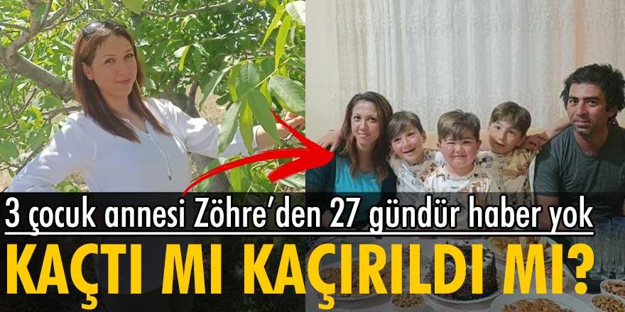 Aksaray'da yaşayan 3 çocuk annesi Zöhre Derya Taşkıran 27 gündür kayıp