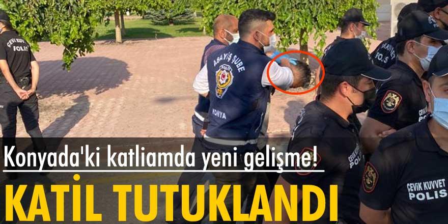 Konya'daki katliamda flaş gelişme! Adliyeye sevkedildi