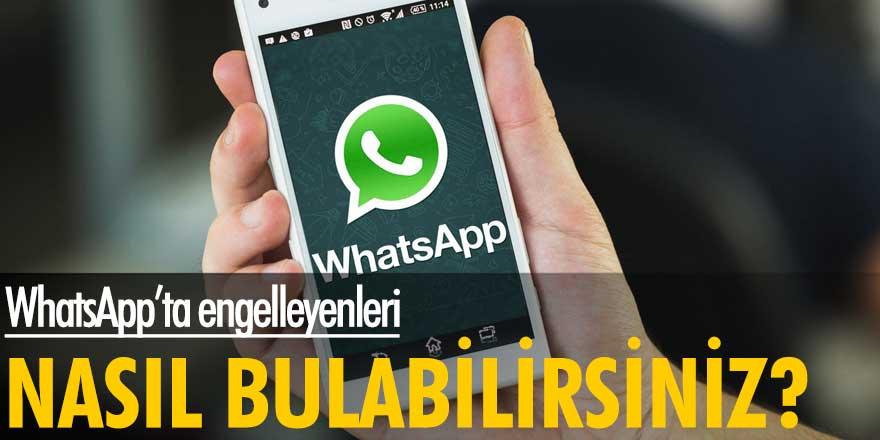 WhatsApp'ta engelleyenleri nasıl bulabilirsiniz?
