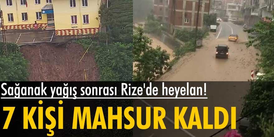 Rize'de heyelan: 7 kişi mahsur kaldı