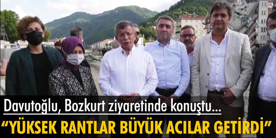 Davutoğlu afet bölgesi Bozkurt ziyaretinde konuştu: Yüksek rantlar büyük acılar getirdi