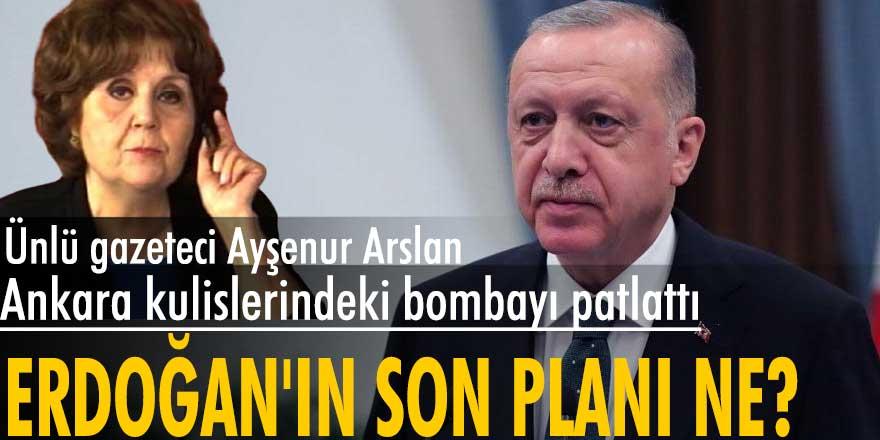 Ünlü Gazeteci Ayşenur Arslan, Ankara kulislerindeki Erdoğan ile ilgili bombayı patlattı