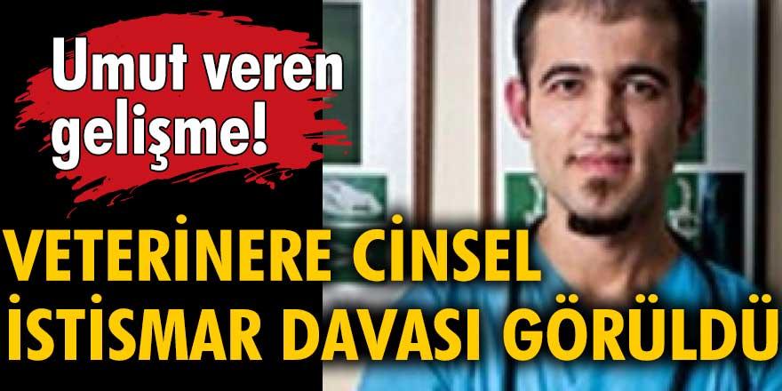 Ankara'da veterinere cinsel istismar davasının ikinci duruşması görüldü... Umut veren gelişme