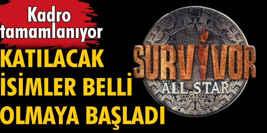 Survivor All Star 2022'nin kadrosu belli oluyor