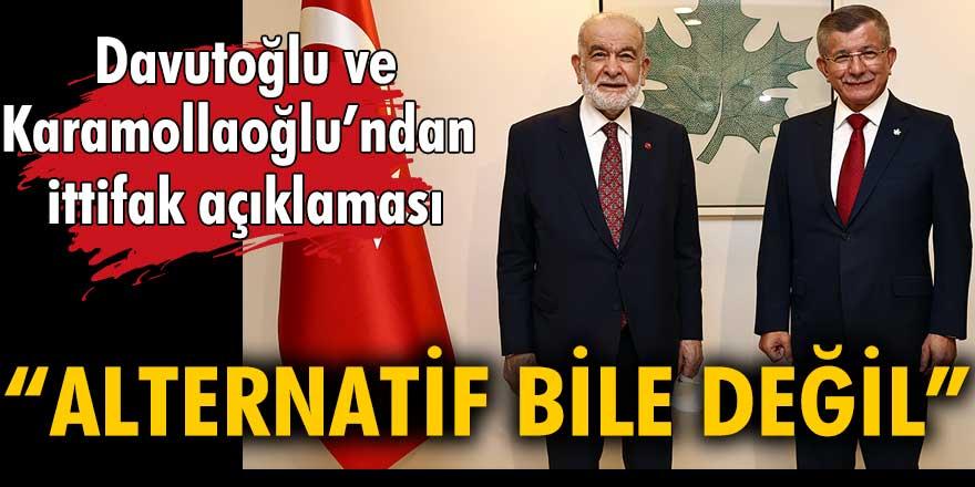 """Ahmet Davutoğlu ve Temel Karamollaoğlu'ndan ittifak açıklaması: """"Alternatif bile değil"""""""