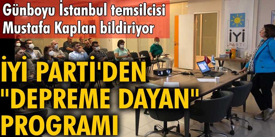 "İYİ Parti'den ""depreme dayan"" programı"