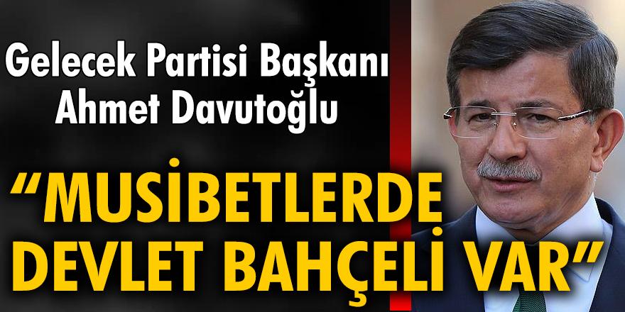 """Ahmet Davutoğlu: """"Bütün musibetlerde Devlet Bahçeli var"""""""