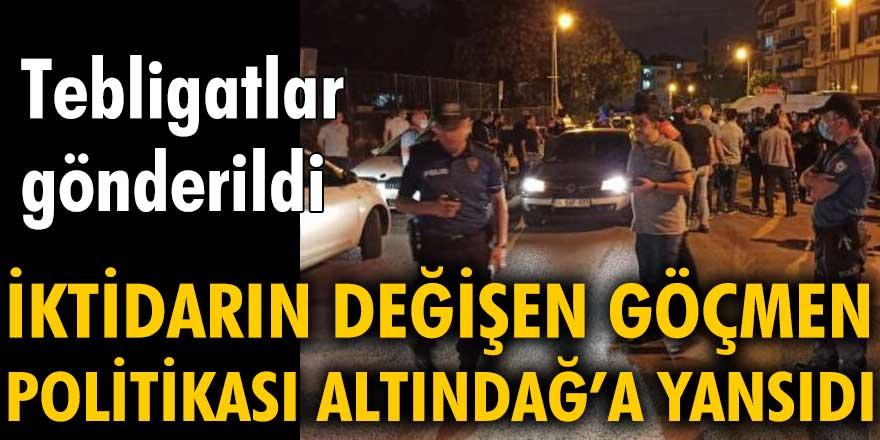 İktidarın değişen göçmen politikası Altındağ'a yansıdı: Tebligatlar gönderildi
