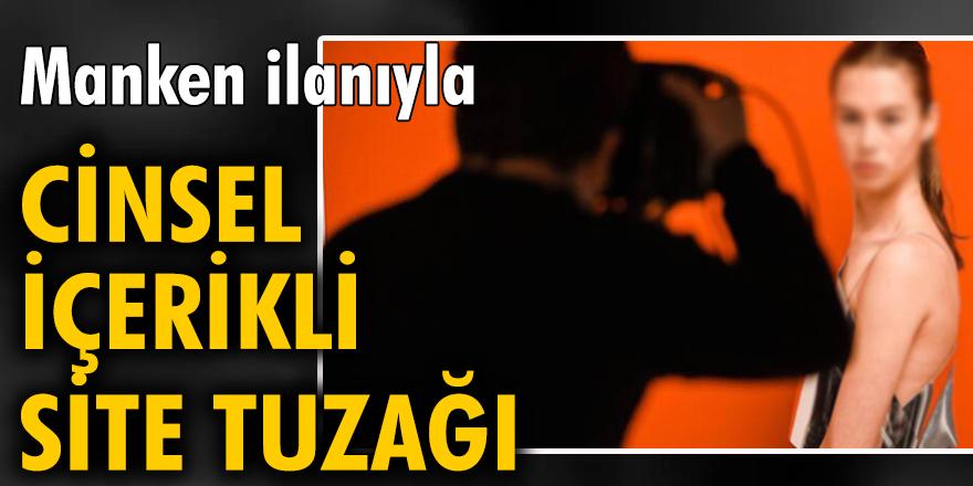 İstanbul'da genç kızlar, manken ilanıyla cinsel içerikli site tuzağına düşürülüyor