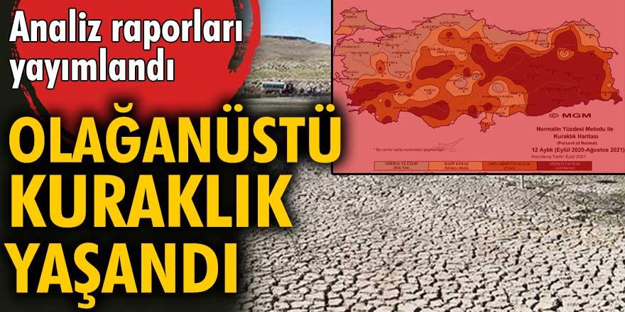 Ağustos Ayı Kuraklık Analiz raporuna göre 'şiddetli kuraklık' yaşandı!