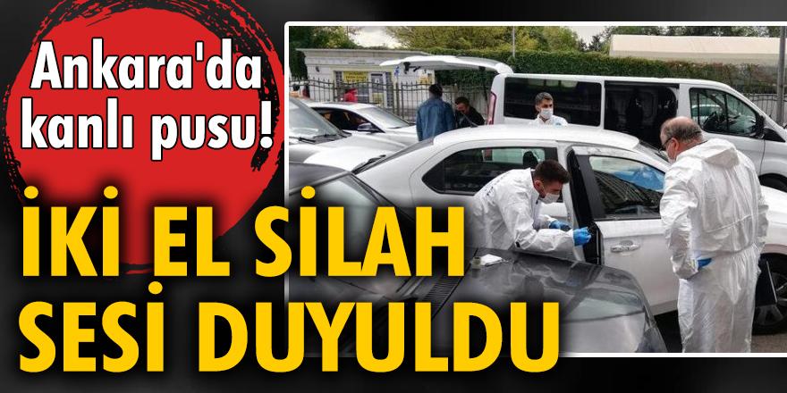 Ankara'da kanlı pusu! Kanlar içinde yere yığıldı