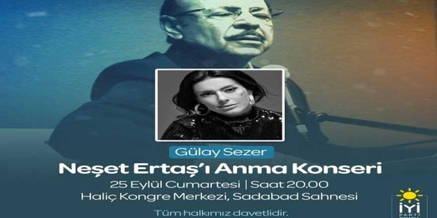 İYİ Parti'den ücretsiz Neşet Ertaş konseri