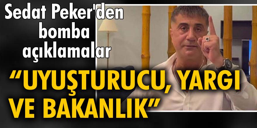 """Sedat Peker'den bomba açıklamalar: """"Uyuşturucu, yargı ve bakanlık"""""""