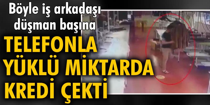 Sultanbeyli'de telefonunu aldığı iş arkadaşı adına 64 bin liralık kredi çekti