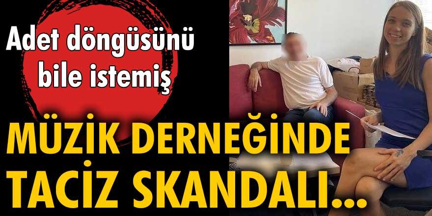 İstanbul Filarmoni Müzik derneğinde taciz skandalı... Üniversite öğrencisi Dilacan Özçelik'in adet döngüsünü bile istemiş