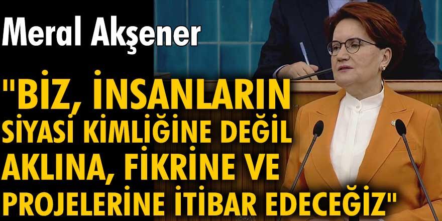 İYİ Parti lideri Meral Akşener: Hizmet nasıl yapılırmış cümle aleme göstermek için geliyoruz