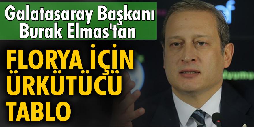 Galatasaray Başkanı Burak Elmas'tan Florya için ürkütücü tablo!