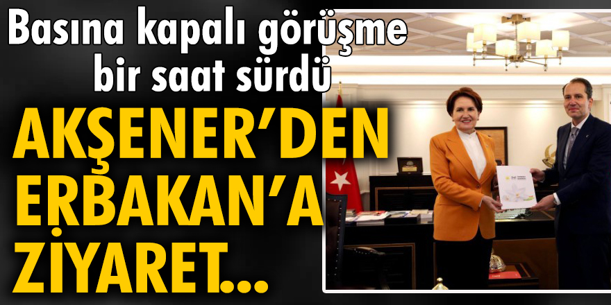 İYİ Parti Genel Başkanı Meral Akşener'den Fatih Erbakan'a ziyaret!