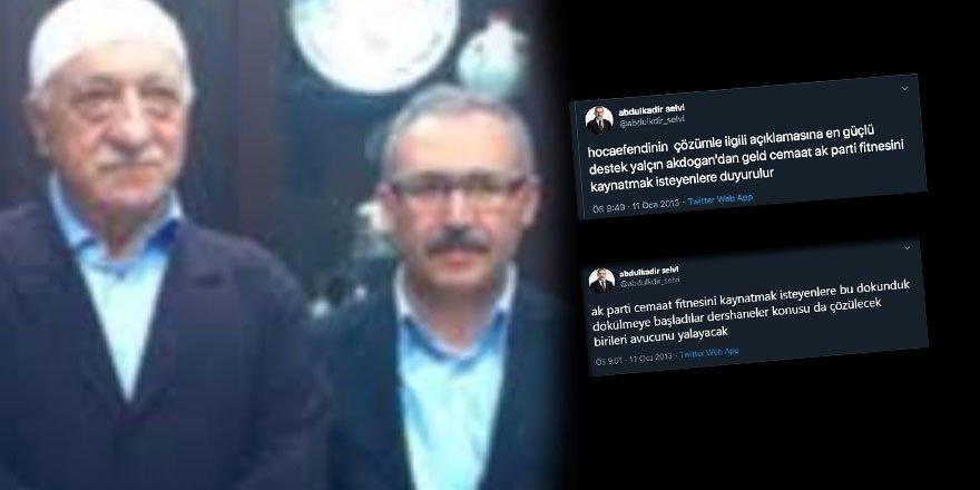 'Kılıçdaroğlu FETÖ'yü aklıyor' diyen Abdulkadir Selvi'nin FETÖ'yle yakın ilişkisi arşivden çıktı